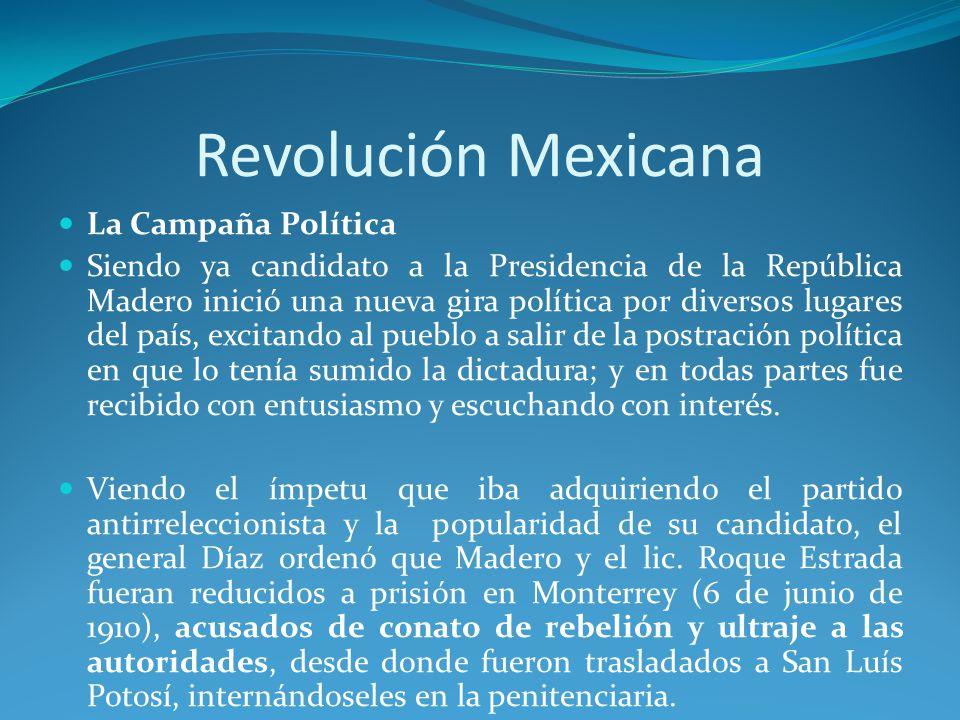 Revolución Mexicana La Campaña Política