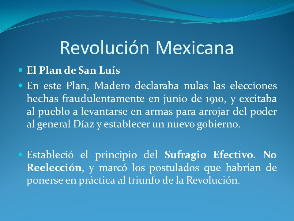Revolución Mexicana El Plan de San Luís