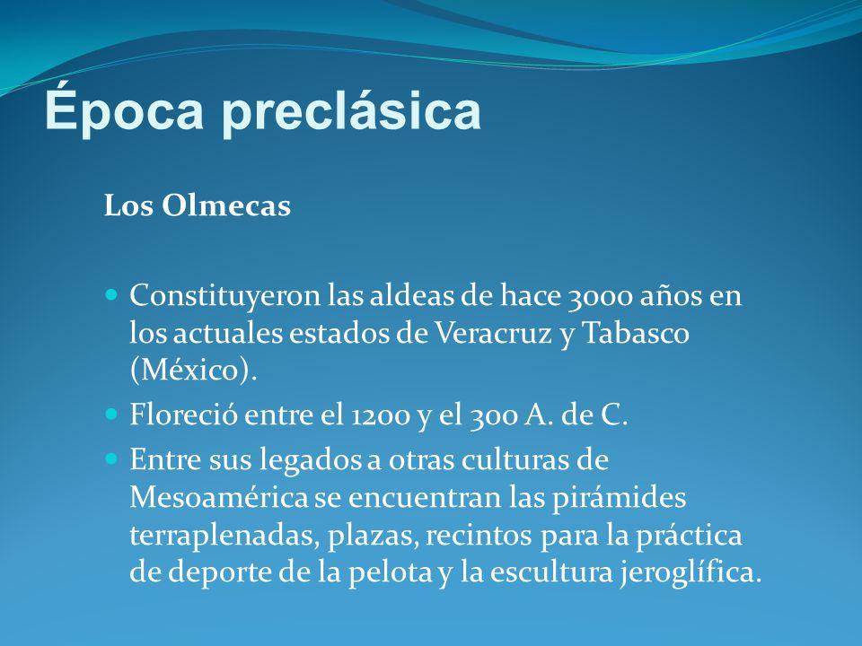 Época preclásica Los Olmecas