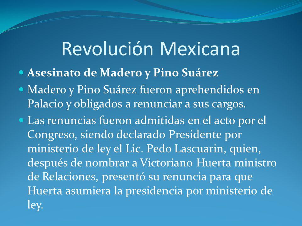Revolución Mexicana Asesinato de Madero y Pino Suárez