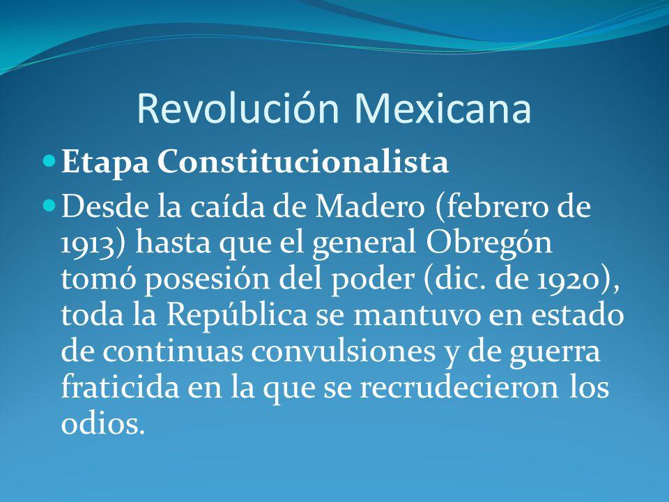 Revolución Mexicana Etapa Constitucionalista