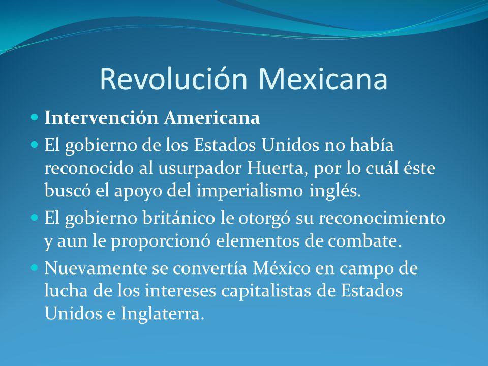 Revolución Mexicana Intervención Americana