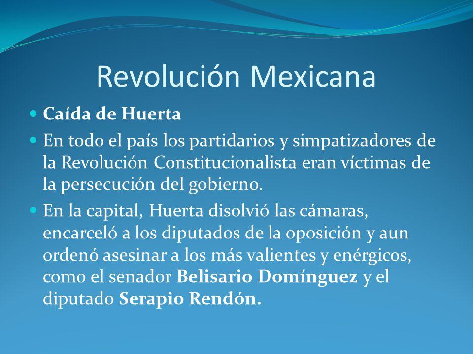 Revolución Mexicana Caída de Huerta