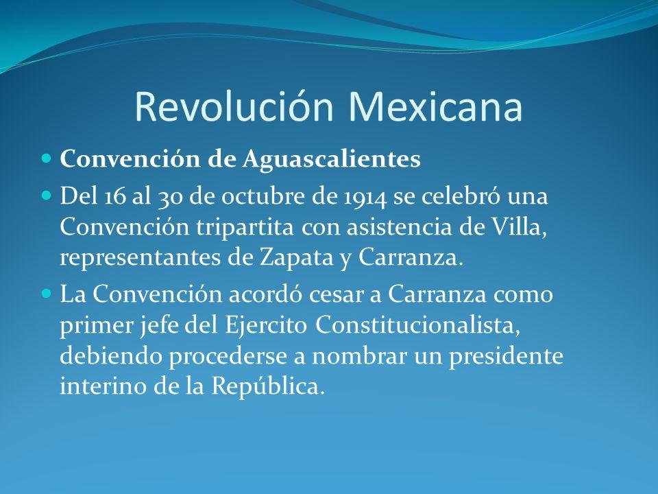 Revolución Mexicana Convención de Aguascalientes