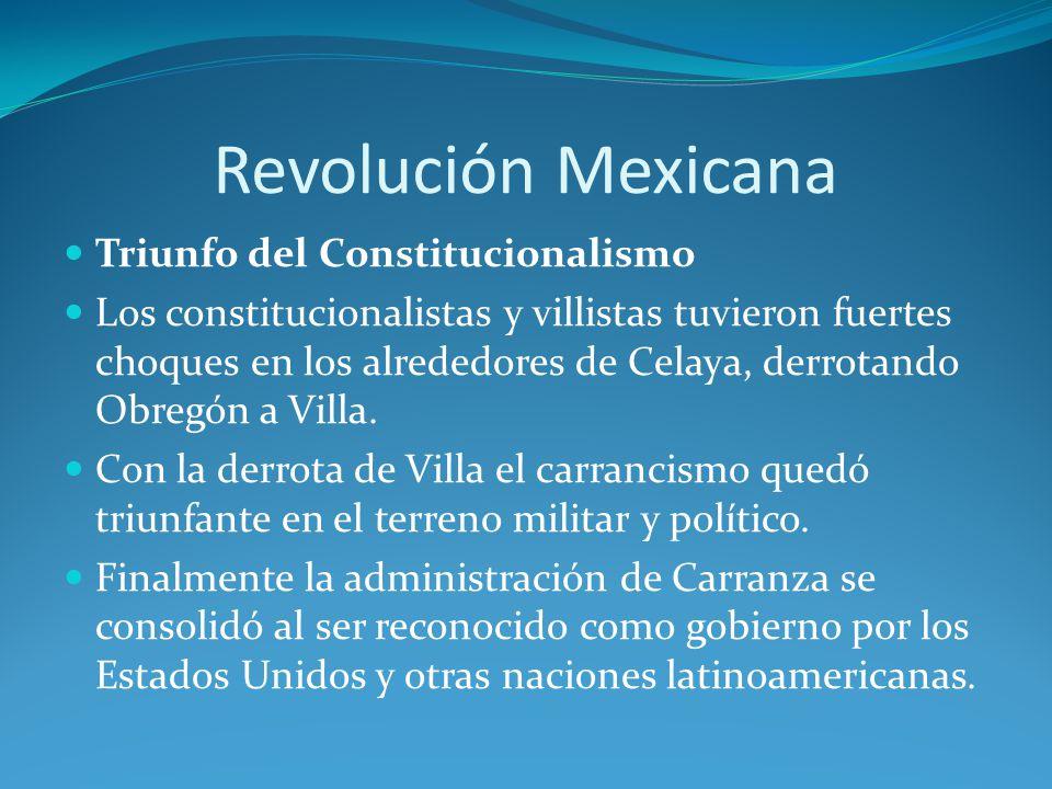 Revolución Mexicana Triunfo del Constitucionalismo