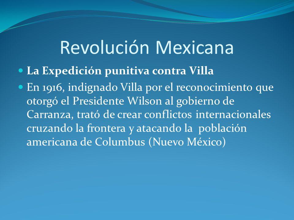 Revolución Mexicana La Expedición punitiva contra Villa
