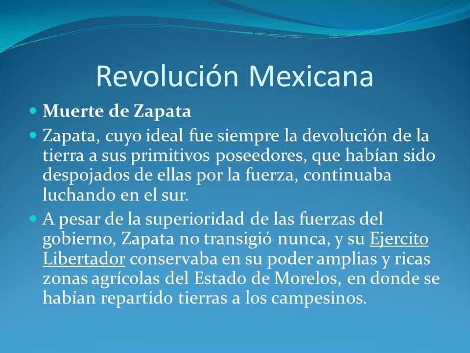 Revolución Mexicana Muerte de Zapata