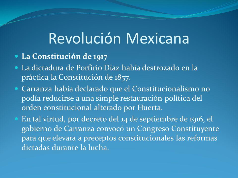 Revolución Mexicana La Constitución de 1917