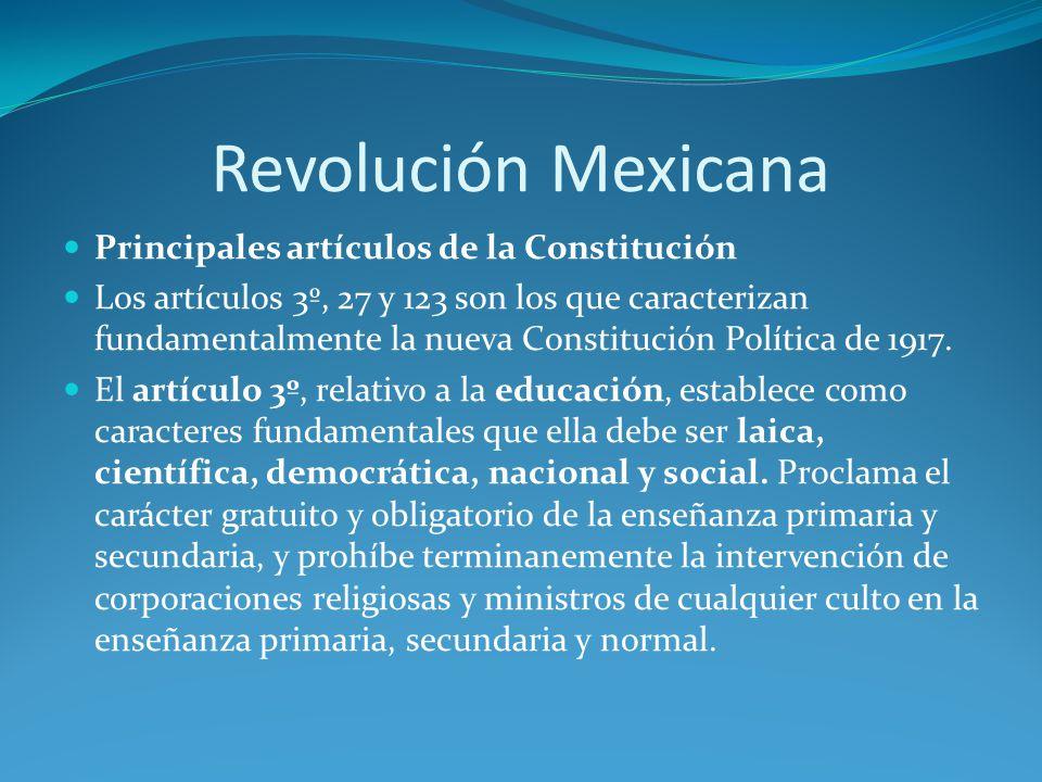 Revolución Mexicana Principales artículos de la Constitución