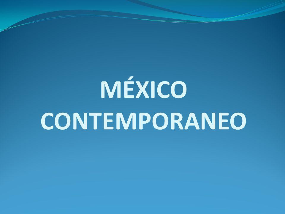 MÉXICO CONTEMPORANEO