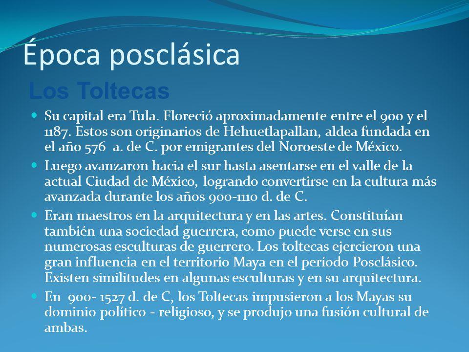 Época posclásica Los Toltecas