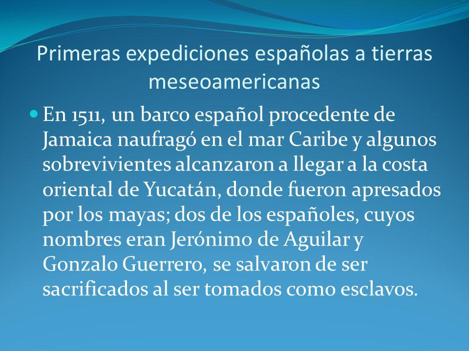Primeras expediciones españolas a tierras meseoamericanas