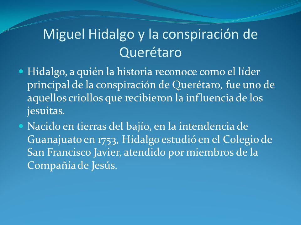Miguel Hidalgo y la conspiración de Querétaro