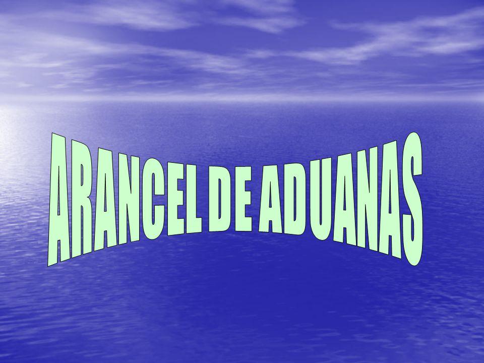 ARANCEL DE ADUANAS luism ortegon