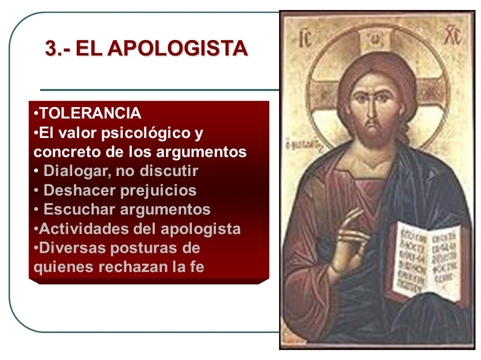 3.- EL APOLOGISTA TOLERANCIA