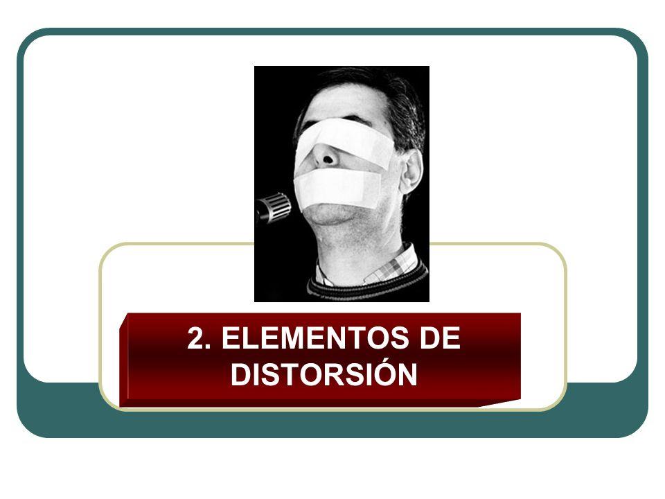 2. ELEMENTOS DE DISTORSIÓN