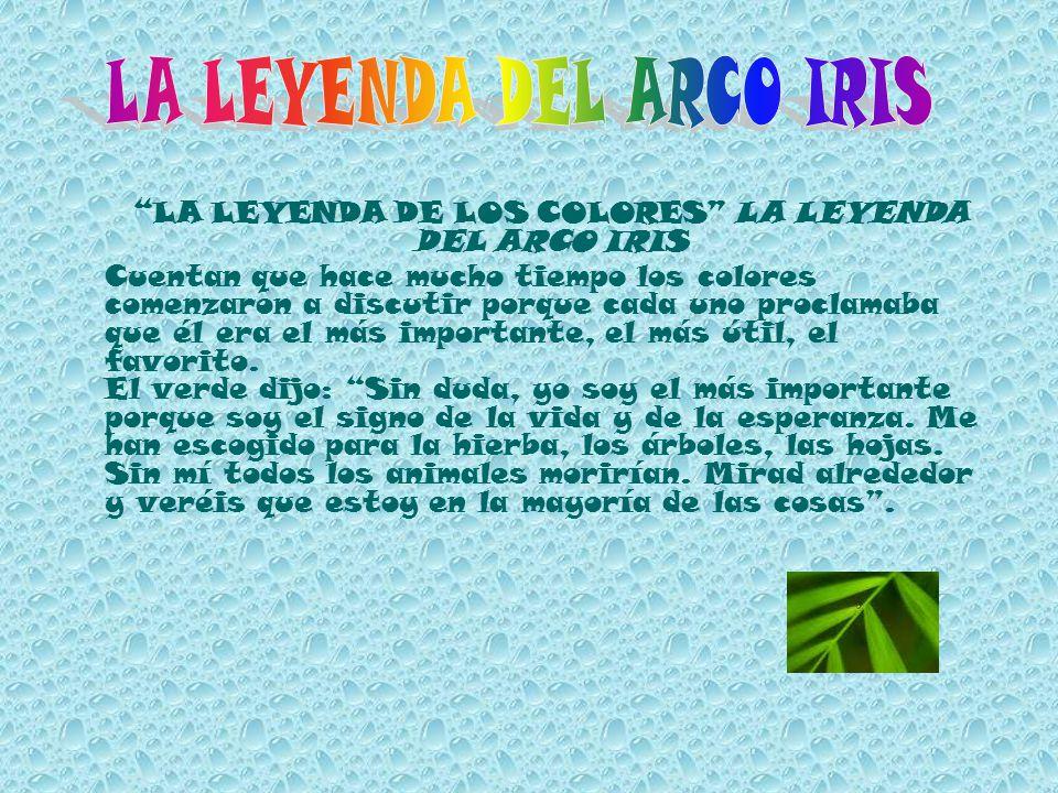 LA LEYENDA DEL ARCO IRIS