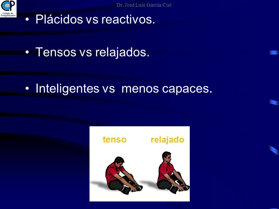 Inteligentes vs menos capaces.