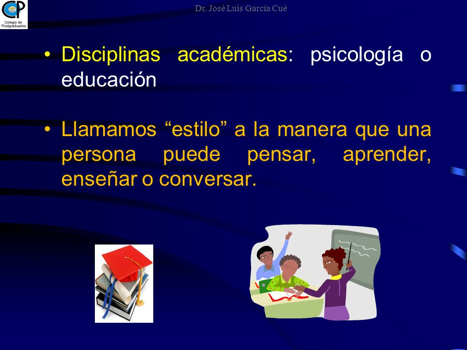 Disciplinas académicas: psicología o educación