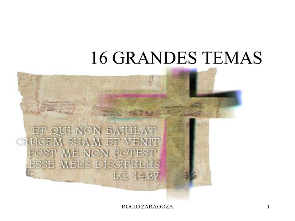 16 GRANDES TEMAS ROCIO ZARAGOZA