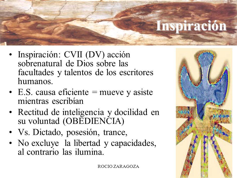 Inspiración Inspiración: CVII (DV) acción sobrenatural de Dios sobre las facultades y talentos de los escritores humanos.