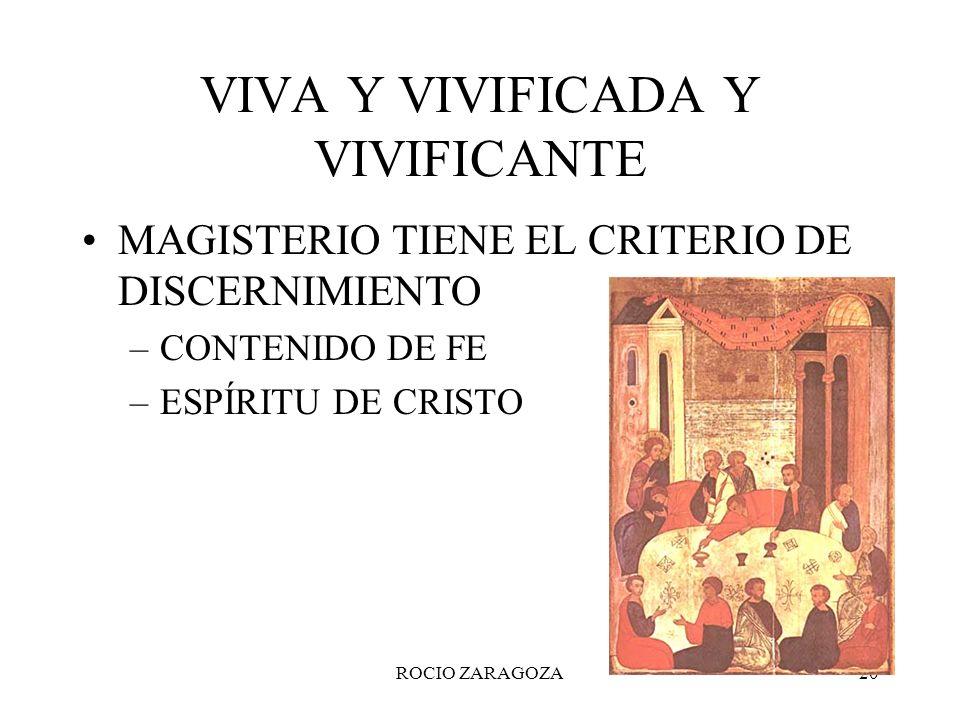 VIVA Y VIVIFICADA Y VIVIFICANTE