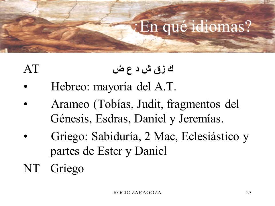 ¿En qué idiomas AT Hebreo: mayoría del A.T.