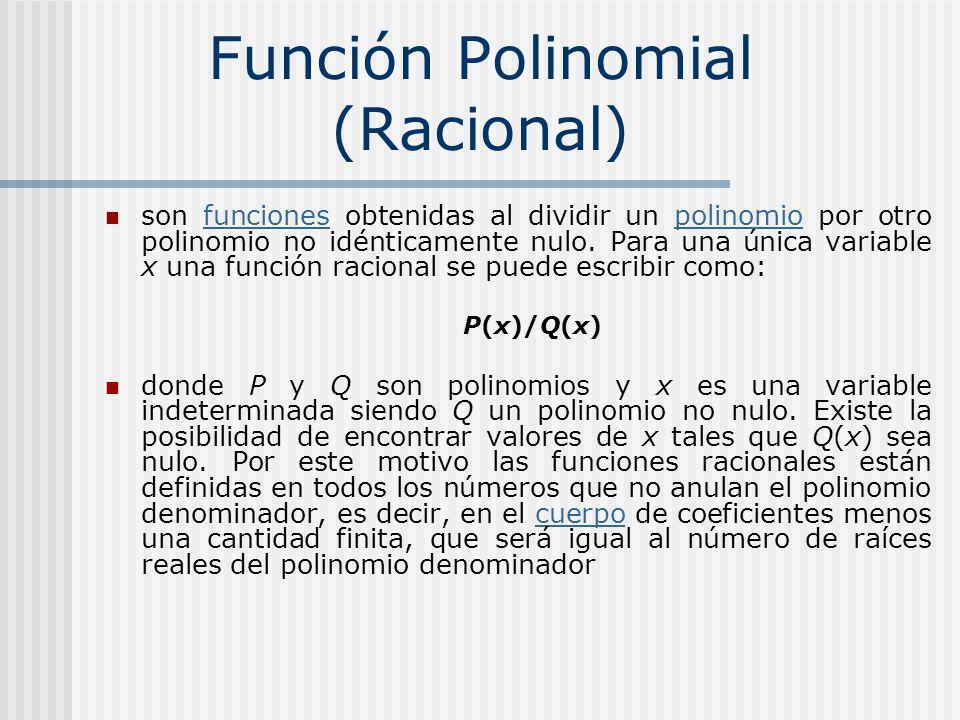 Función Polinomial (Racional)