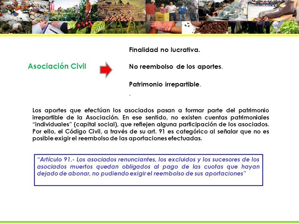 Asociación Civil . Finalidad no lucrativa.