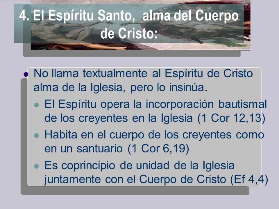 4. El Espíritu Santo, alma del Cuerpo de Cristo:
