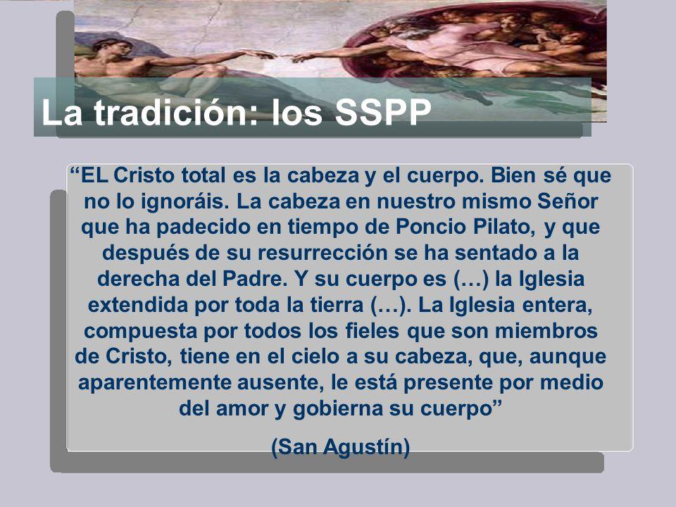 La tradición: los SSPP