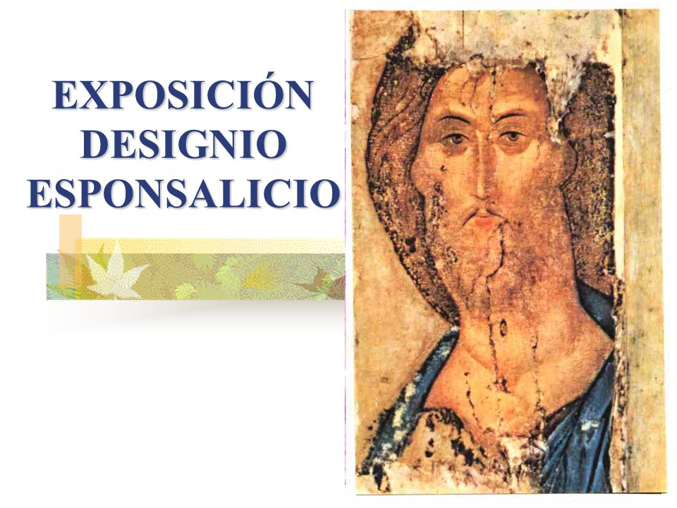 EXPOSICIÓN DESIGNIO ESPONSALICIO