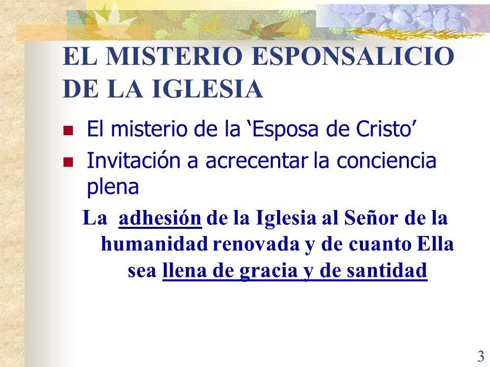 EL MISTERIO ESPONSALICIO DE LA IGLESIA