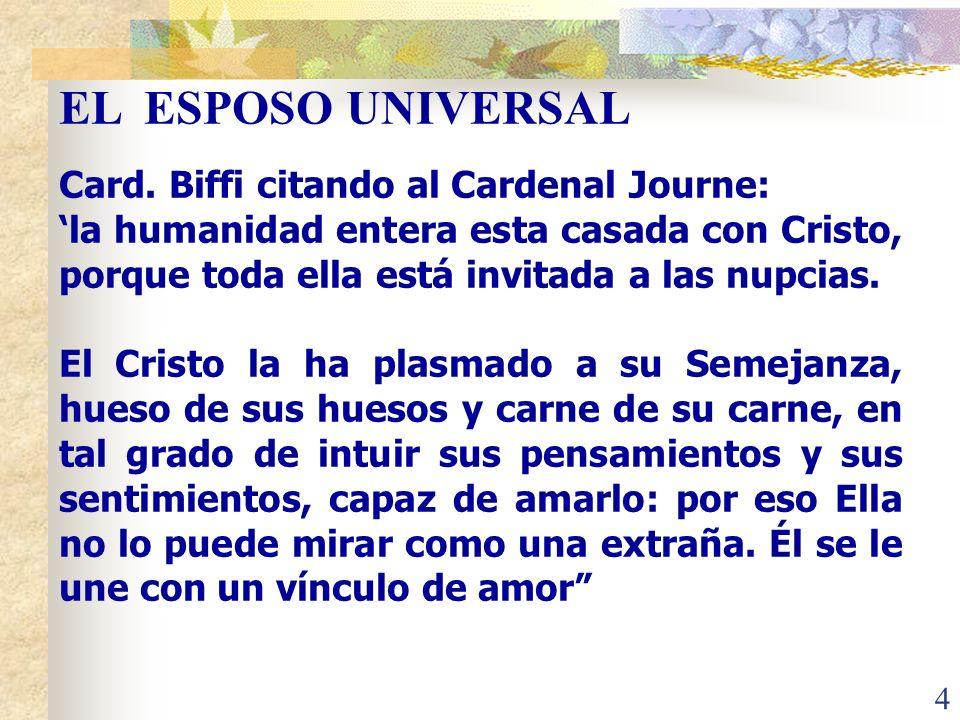 EL ESPOSO UNIVERSAL Card. Biffi citando al Cardenal Journe: