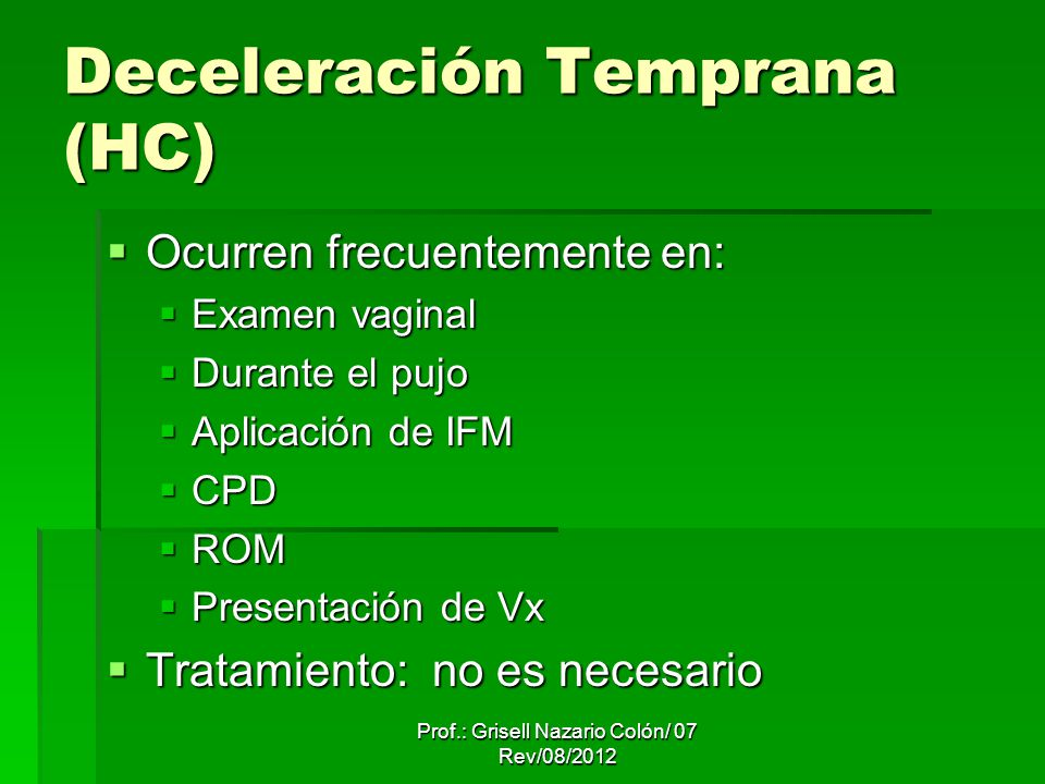 Deceleración Temprana (HC)