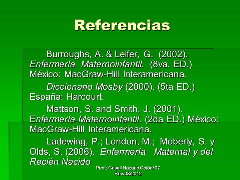 Prof.: Grisell Nazario Colón/ 07 Rev/08/2012