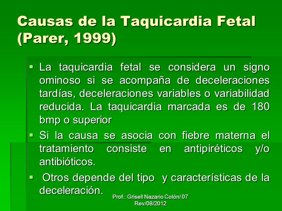 Causas de la Taquicardia Fetal (Parer, 1999)