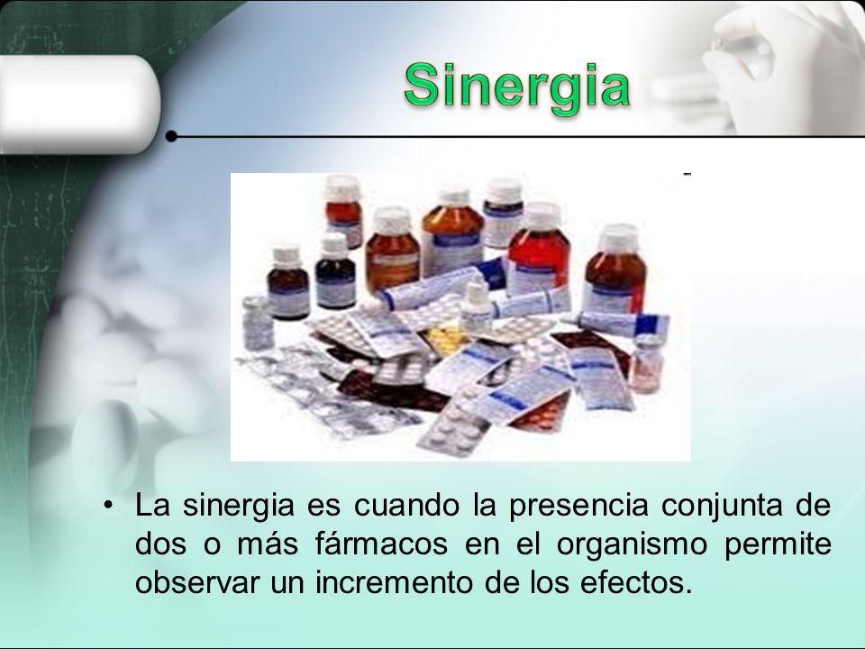 Sinergia La sinergia es cuando la presencia conjunta de dos o más fármacos en el organismo permite observar un incremento de los efectos.