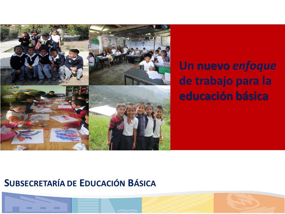 Un nuevo enfoque de trabajo para la educación básica