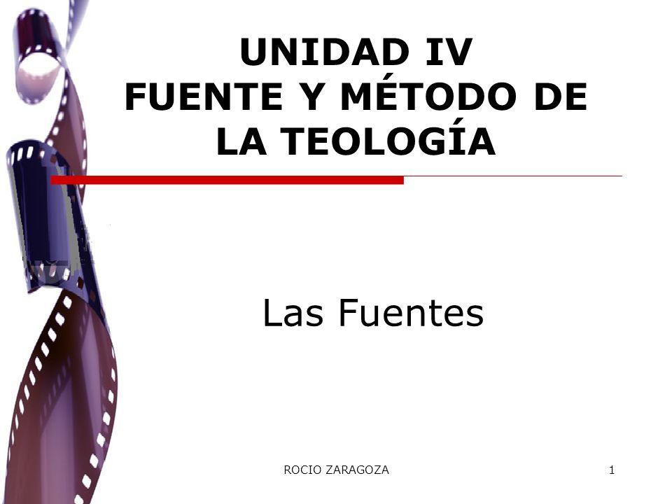 UNIDAD IV FUENTE Y MÉTODO DE LA TEOLOGÍA