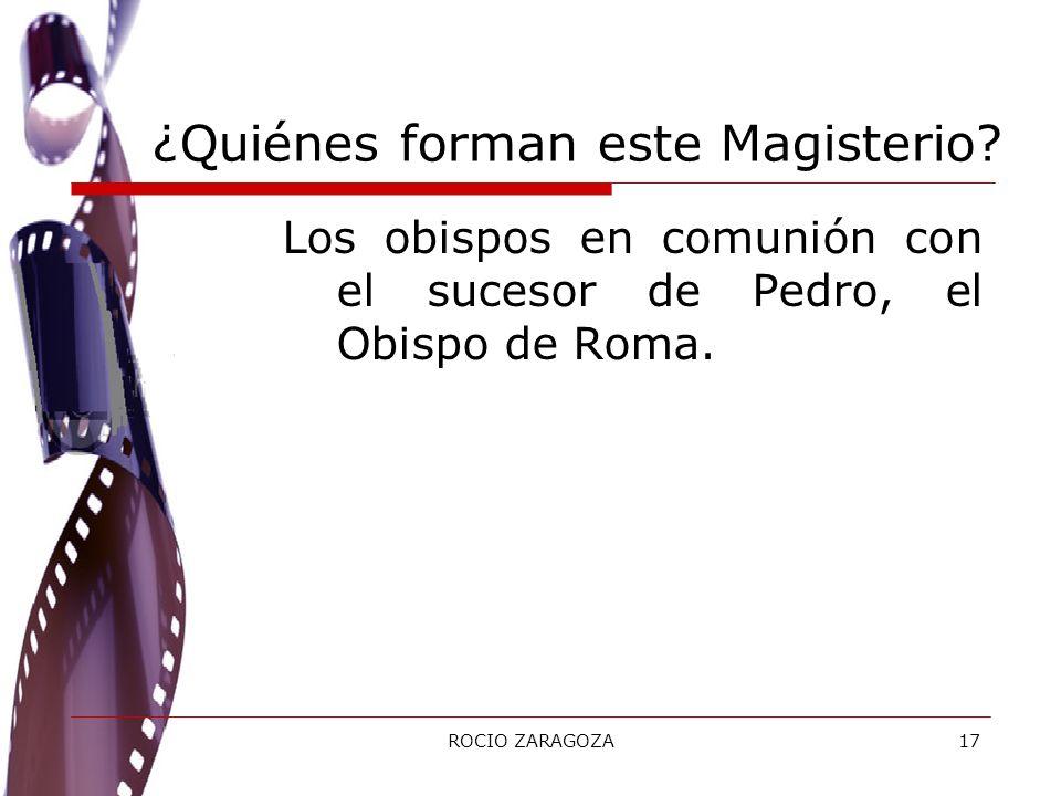 ¿Quiénes forman este Magisterio