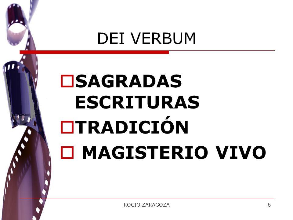 SAGRADAS ESCRITURAS TRADICIÓN MAGISTERIO VIVO DEI VERBUM