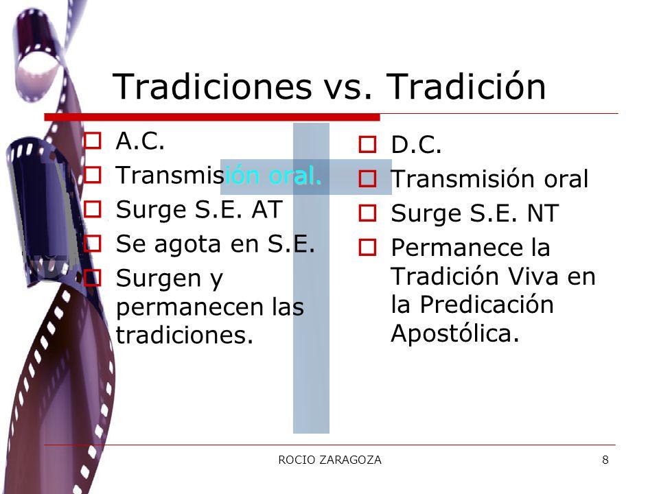Tradiciones vs. Tradición