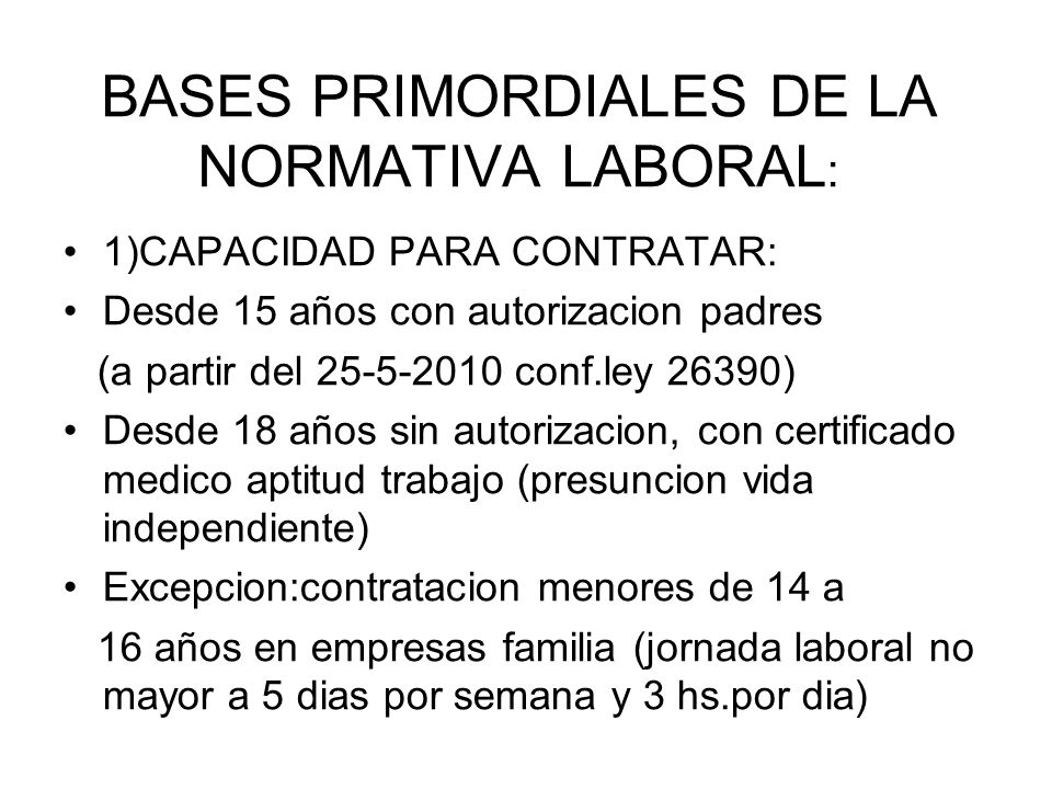 BASES PRIMORDIALES DE LA NORMATIVA LABORAL:
