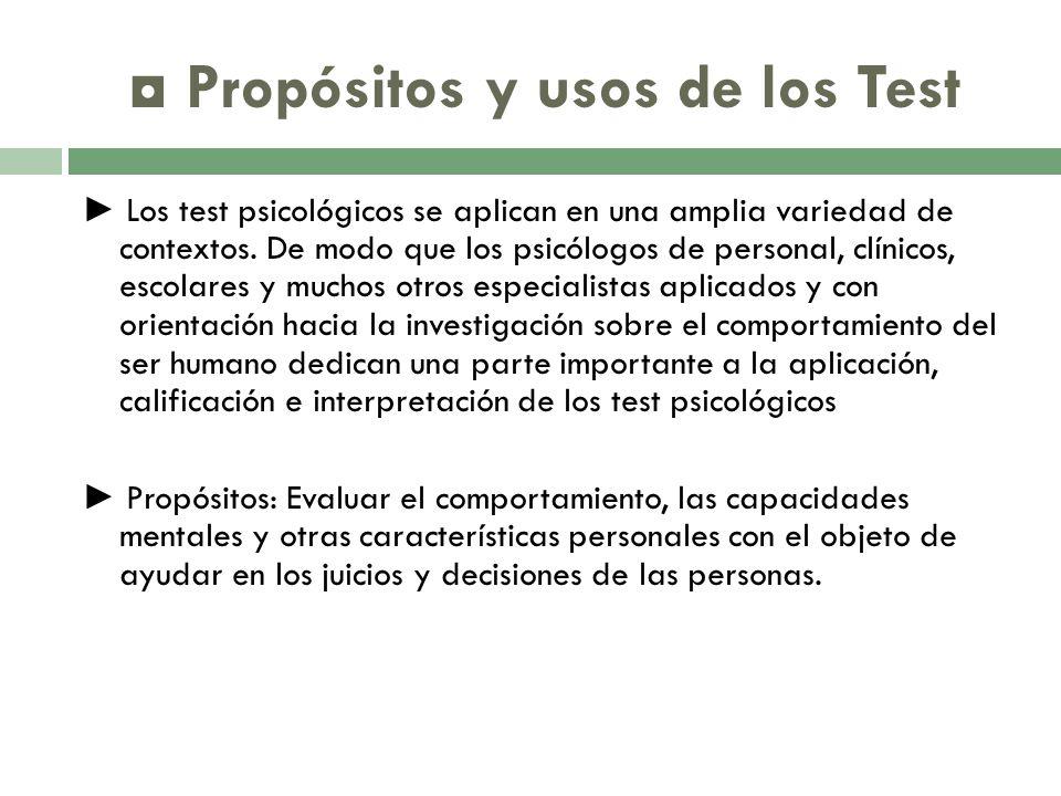 ◘ Propósitos y usos de los Test