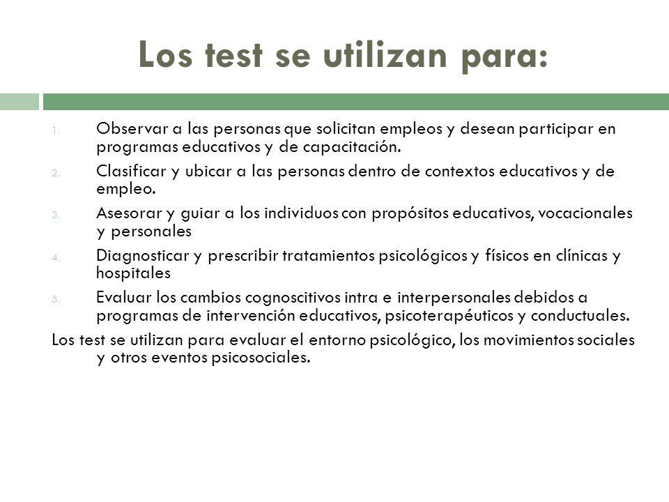 Los test se utilizan para: