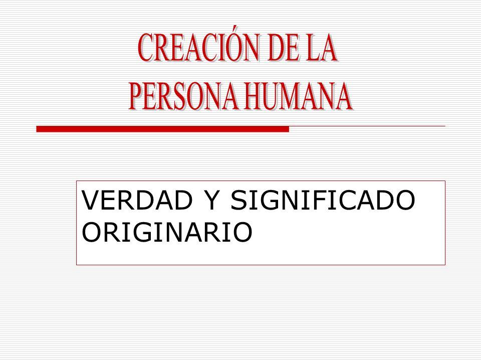 VERDAD Y SIGNIFICADO ORIGINARIO