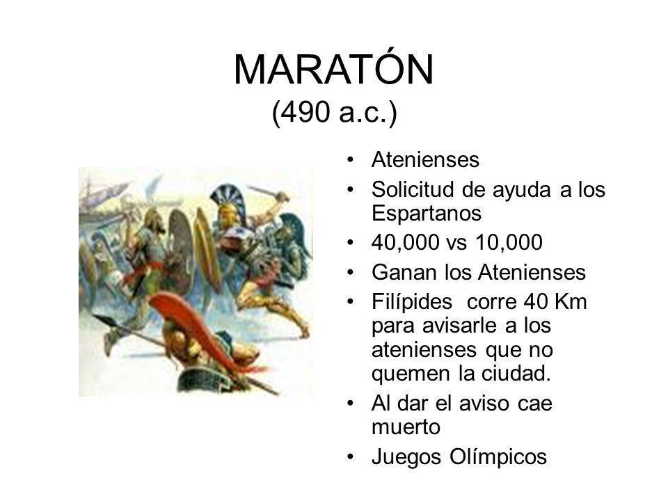MARATÓN (490 a.c.) Atenienses Solicitud de ayuda a los Espartanos