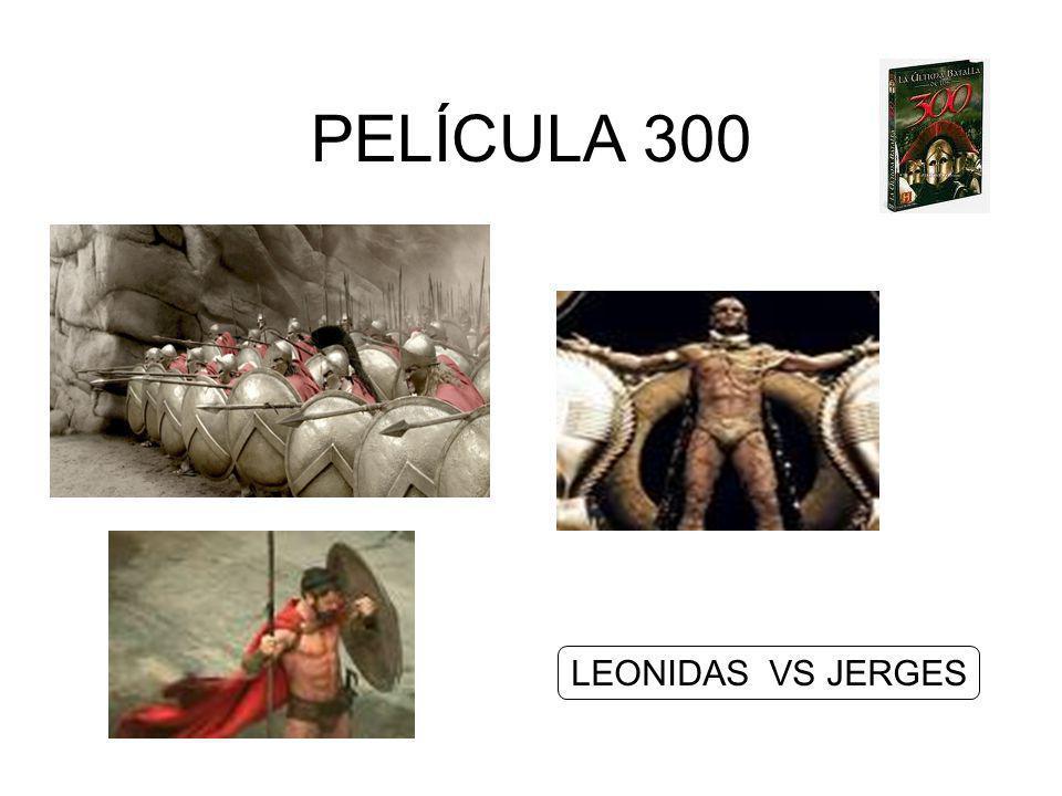 PELÍCULA 300 LEONIDAS VS JERGES