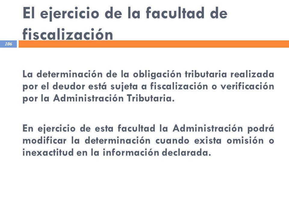 El ejercicio de la facultad de fiscalización